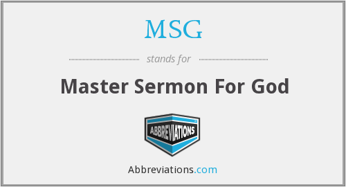 MSG - Master Sermon For God