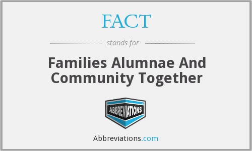 FACT - Families Alumnae And Community Together