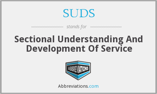 SUDS - Sectional Understanding And Development Of Service