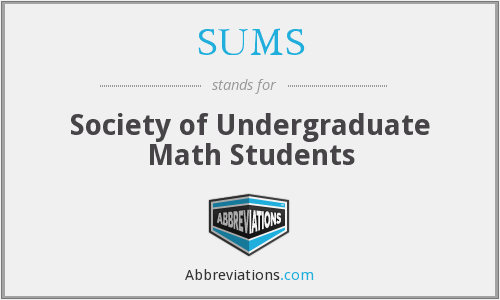 SUMS - Society of Undergraduate Math Students