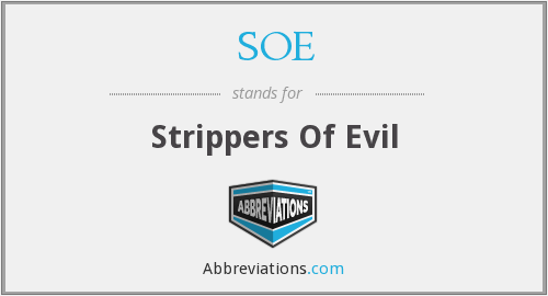 SOE - Strippers Of Evil