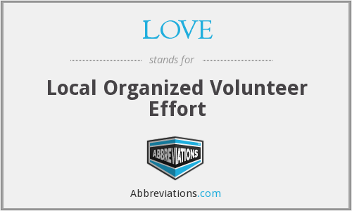 LOVE - Local Organized Volunteer Effort