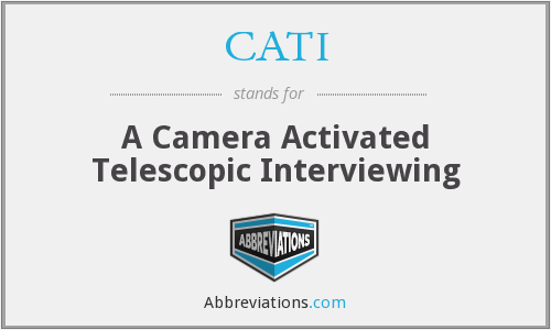 CATI - A Camera Activated Telescopic Interviewing