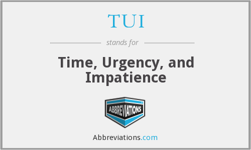 TUI - Time, Urgency, and Impatience