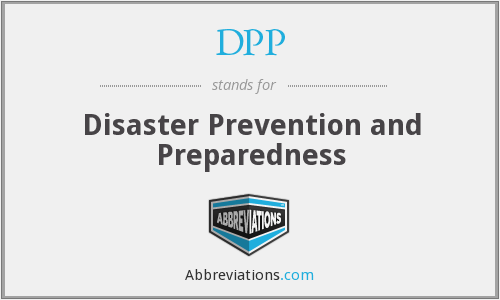 DPP - Disaster Prevention and Preparedness