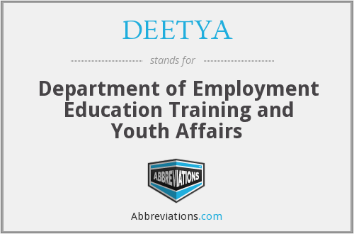 DEETYA - Department of Employment Education Training and Youth Affairs