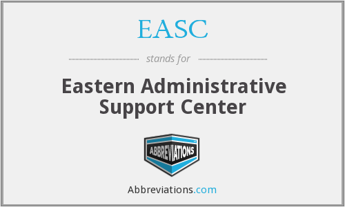 EASC - Eastern Administrative Support Center