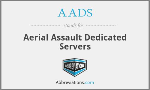 AADS - Aerial Assault Dedicated Servers