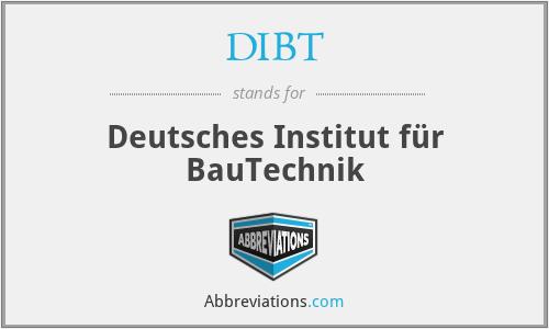 DIBT - Deutsches Institut für BauTechnik