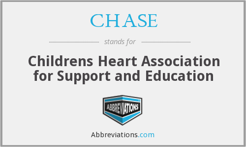 CHASE - Childrens Heart Association for Support and Education