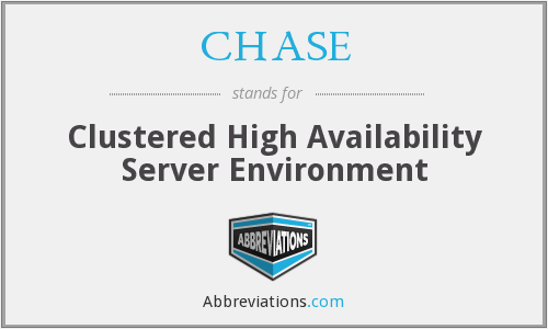 CHASE - Clustered High Availability Server Environment