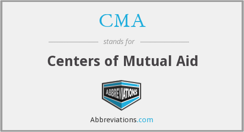 CMA - Centers of Mutual Aid