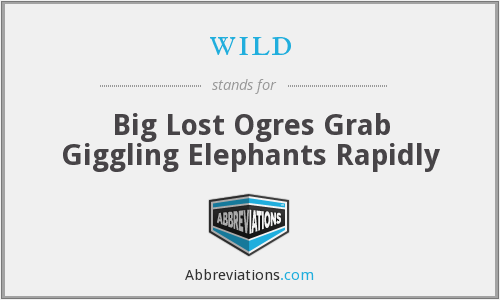 wild - Big Lost Ogres Grab Giggling Elephants Rapidly