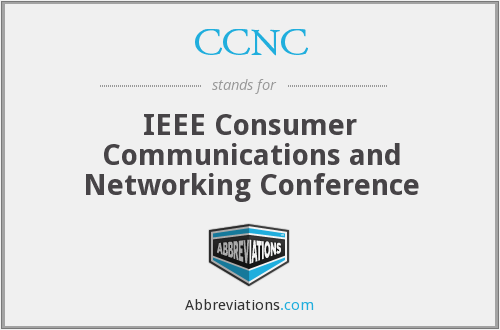 CCNC - IEEE Consumer Communications and Networking Conference