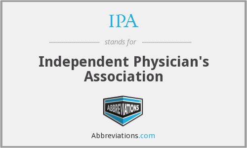 IPA - Independent Physician's Association
