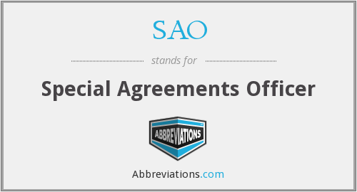 SAO - Special Agreements Officer