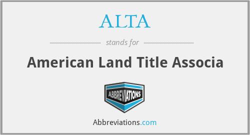 ALTA - American Land Title Associa