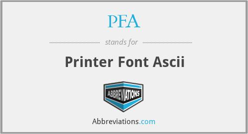 PFA - Printer Font Ascii