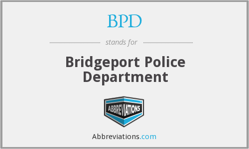 BPD - Bridgeport Police Department