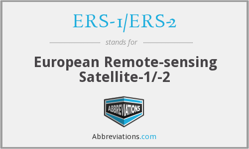 What does ERS-1/ERS-2 stand for?