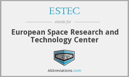 What does ESTEC stand for?