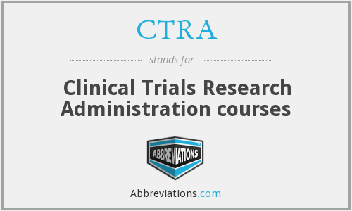 CTRA - Clinical Trials Research Administration courses