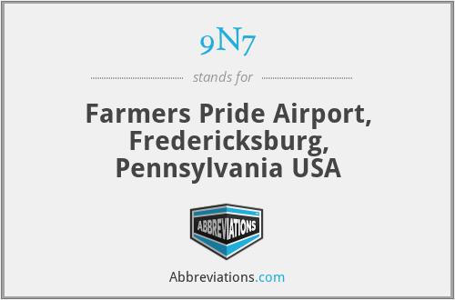 9N7 - Farmers Pride Airport, Fredericksburg, Pennsylvania USA