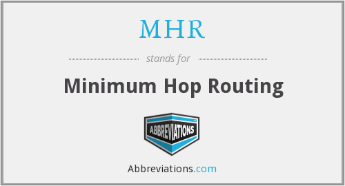 MHR - Minimum Hop Routing