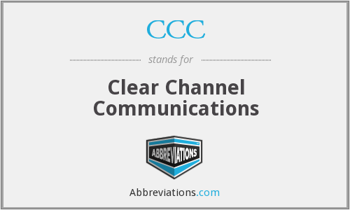 CCC - Clear Channel Communications