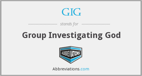 GIG - Group Investigating God