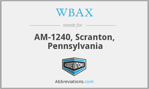 WBAX - AM-1240, Scranton, Pennsylvania