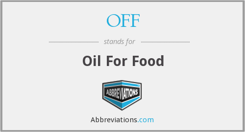 OFF - Oil For Food
