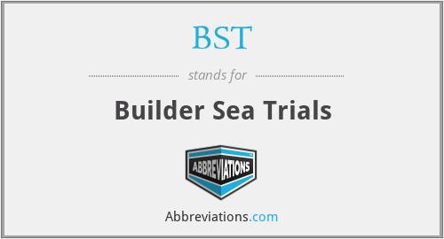 BST - Builder Sea Trials