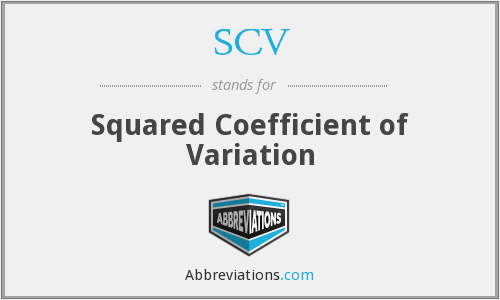 SCV - Squared Coefficient of Variation