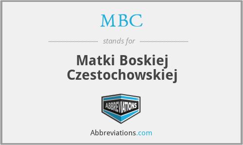 MBC - Matki Boskiej Czestochowskiej