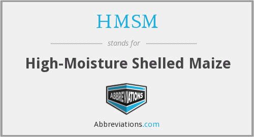 HMSM - High-Moisture Shelled Maize