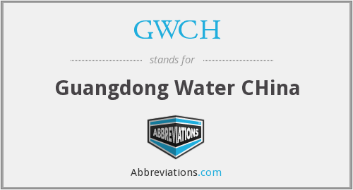 GWCH - Guangdong Water CHina