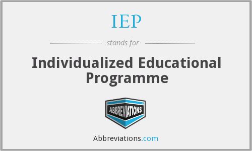 IEP - Individualized Educational Programme
