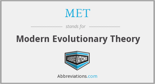 MET - Modern Evolutionary Theory