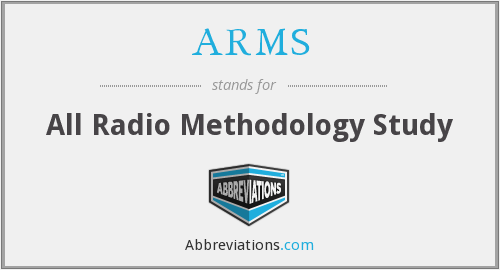 ARMS - All Radio Methodology Study