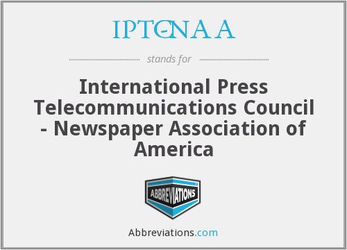IPTC-NAA - International Press Telecommunications Council - Newspaper Association of America