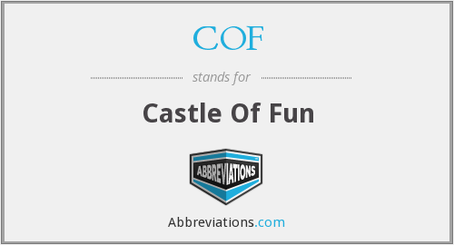 COF - Castle Of Fun