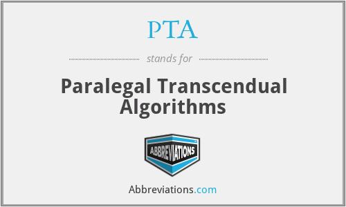 PTA - Paralegal Transcendual Algorithms