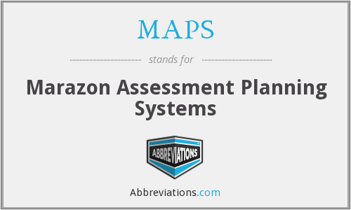 MAPS - Marazon Assessment Planning Systems