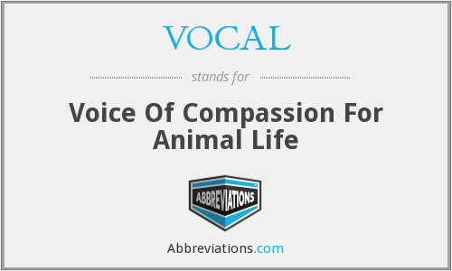 VOCAL - Voice Of Compassion For Animal Life