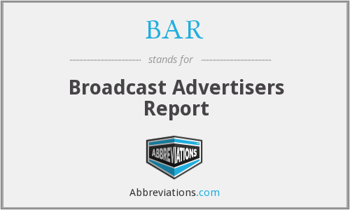 BAR - Broadcast Advertisers Report
