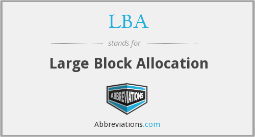 LBA - Large Block Allocation