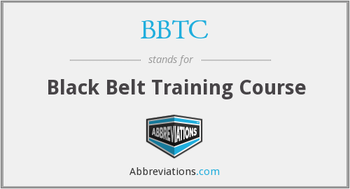 BBTC - Black Belt Training Course