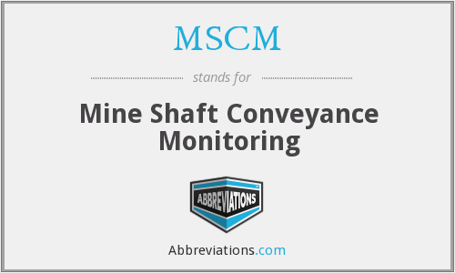 MSCM - Mine Shaft Conveyance Monitoring