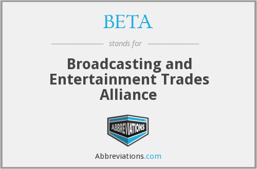 BETA - Broadcasting and Entertainment Trades Alliance
